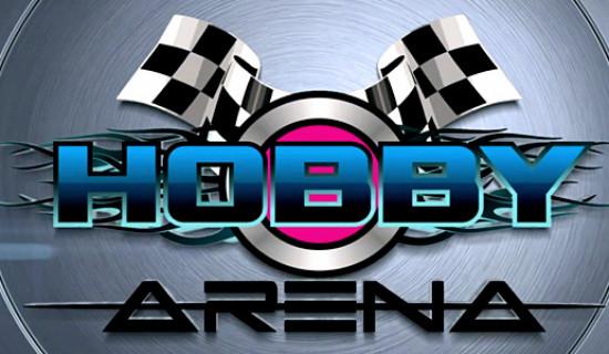 Hobby Arena – automodele si sport de inalta clasa